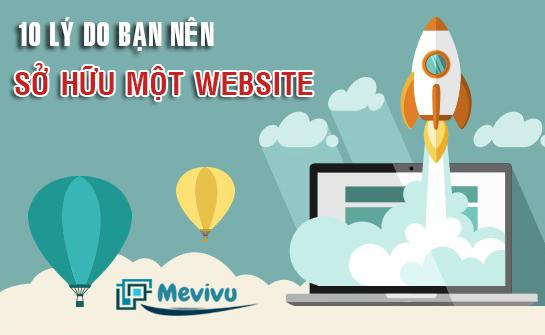 10 lý do khiến Website là một phần không thể thiếu của doanh nghiệp bạn