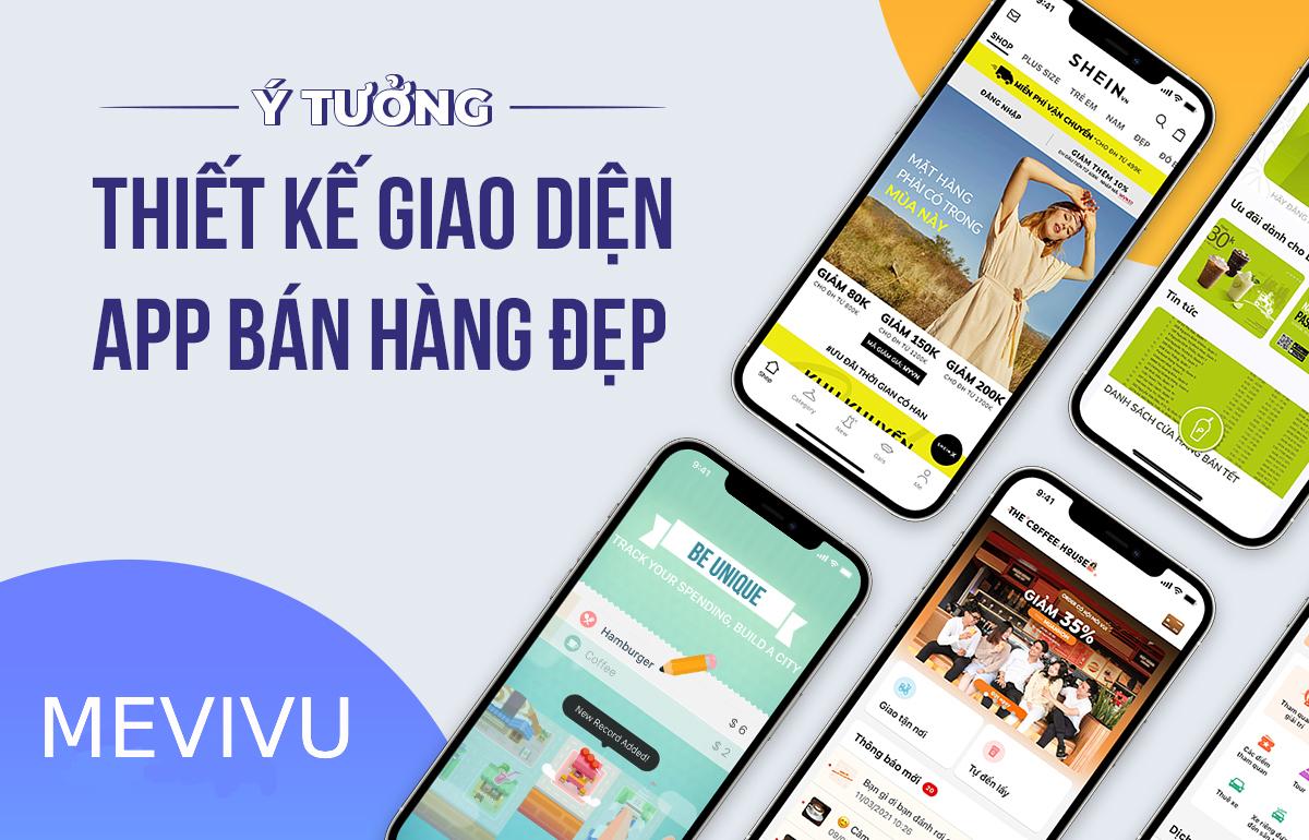 thiết kế app bán hàng theo yêu cầu